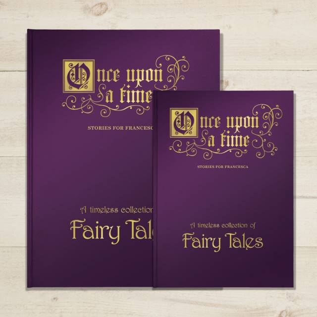 Once Upon a Time: A Timeless Collection of Fairy Tales - Deluxe edition