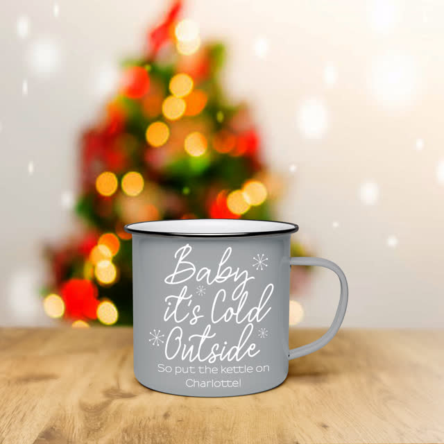 Baby It's Cold Outside Grey Enamel Mug