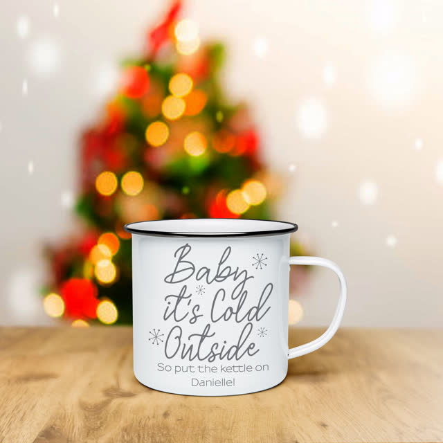 Baby It's Cold Outside White Enamel Mug