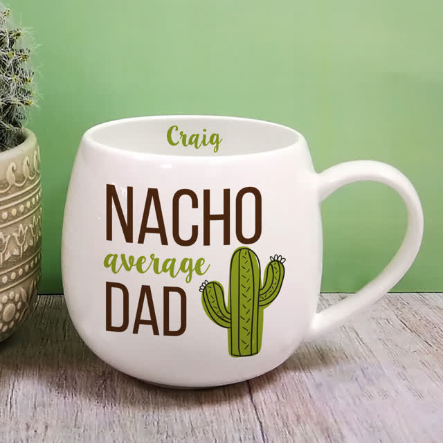 Nacho Average Dad Hug Mug