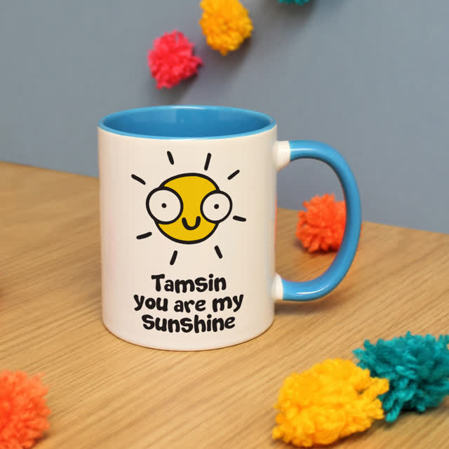 You Are My Sunshine Blue Inside Mug